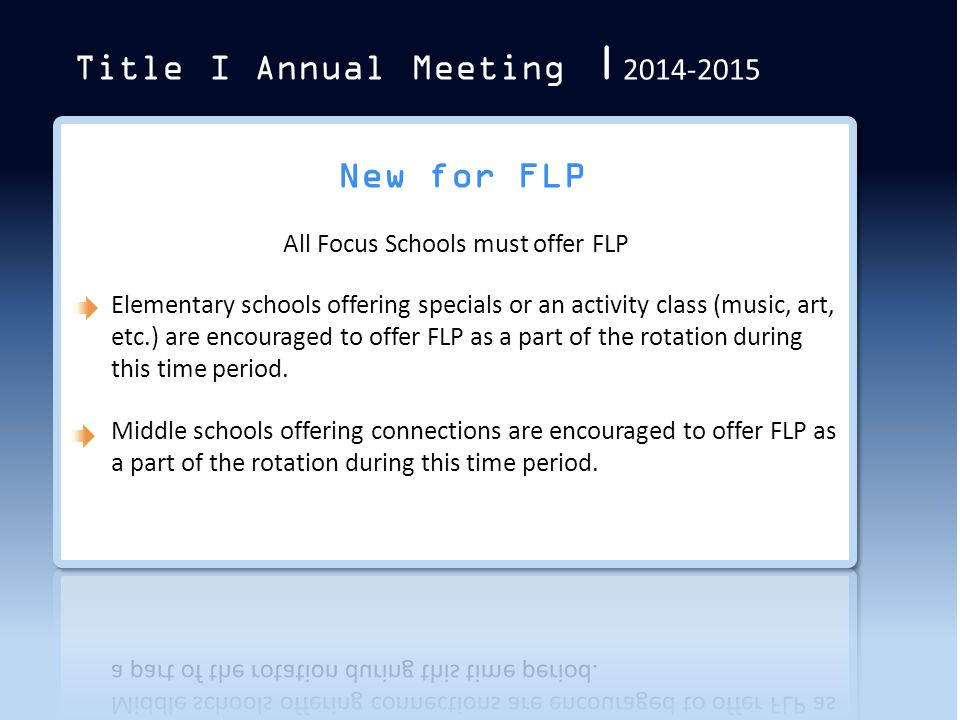 All Focus Schools must offer FLP