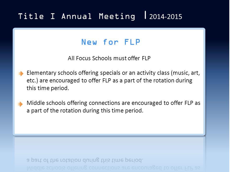All Focus Schools must offer FLP