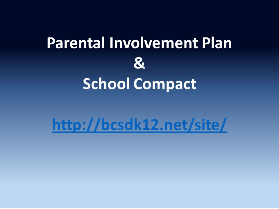 Parental Involvement Policy & School-Parent Compact
