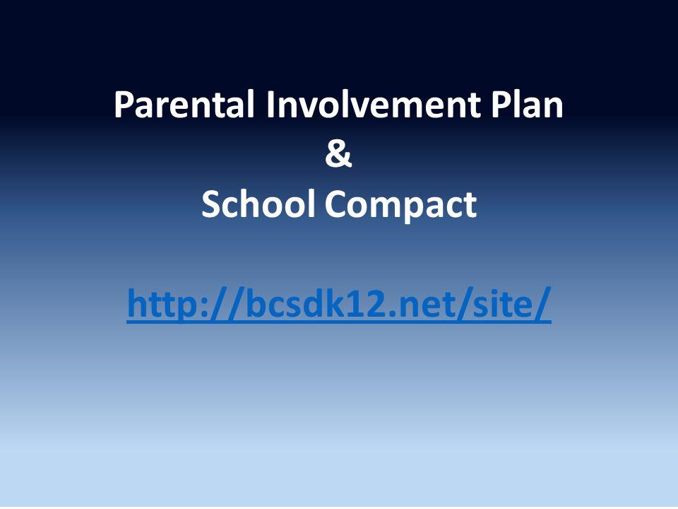 Parental Involvement Policy & School-Parent Compact