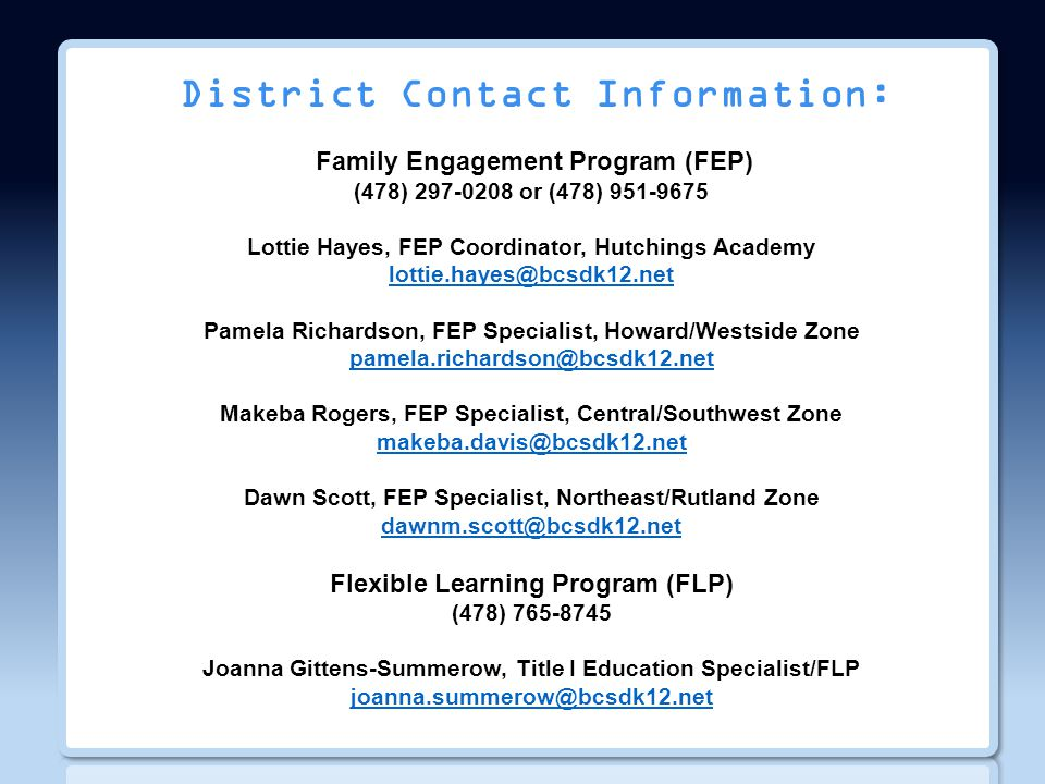 District Contact Information: Family Engagement Program (FEP) (478) 297-0208 or (478) 951-9675.