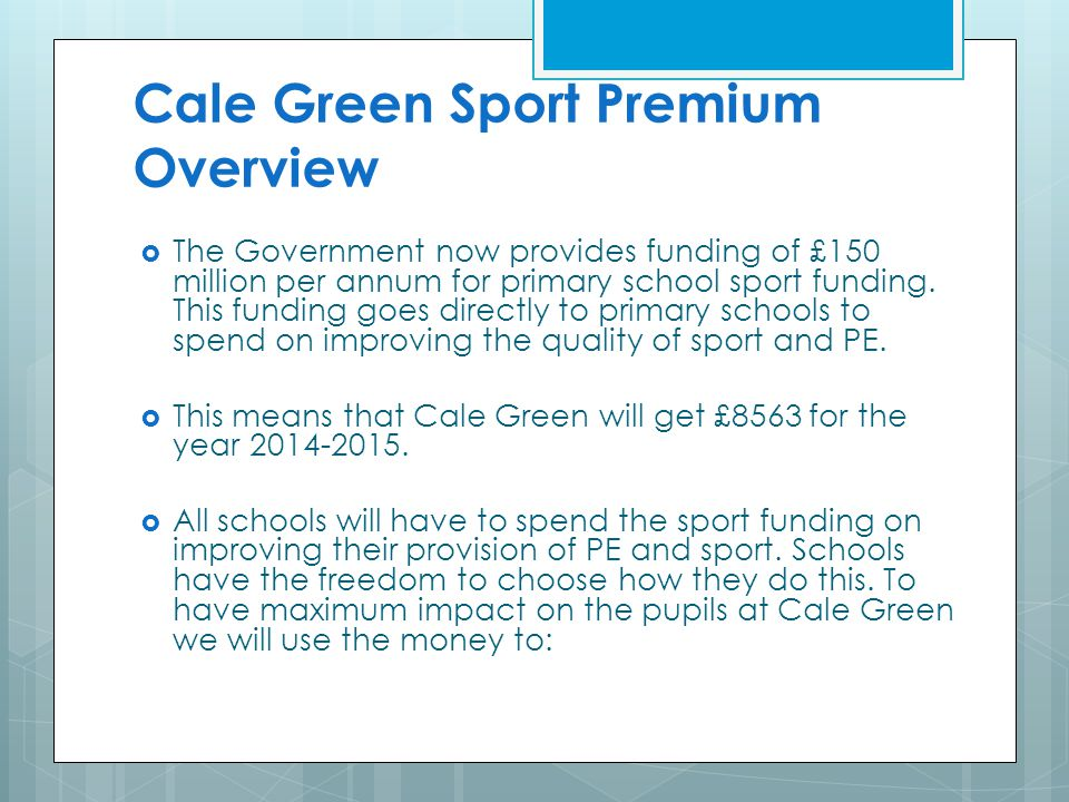 Cale Green Sport Premium Overview