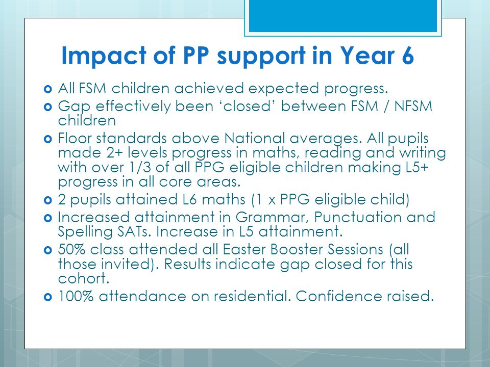 Impact of PP support in Year 6