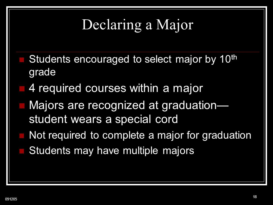 Declaring a Major 4 required courses within a major