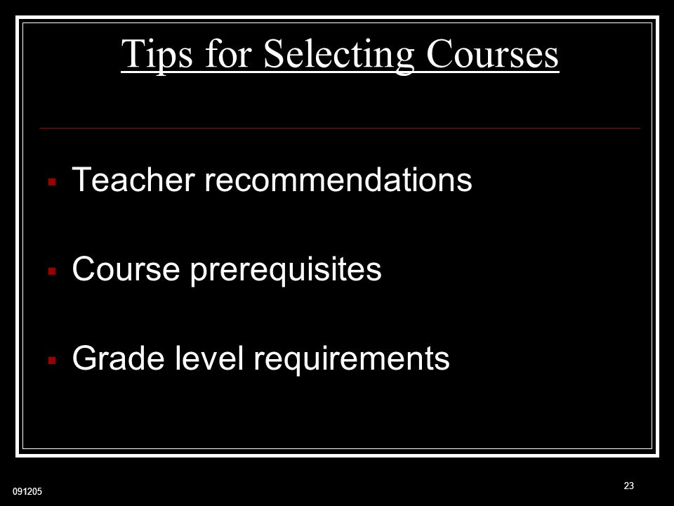 Tips for Selecting Courses