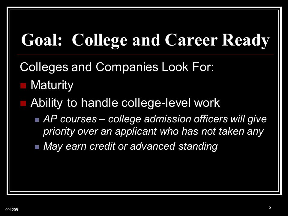 Goal: College and Career Ready