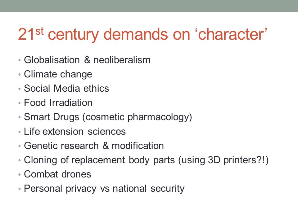 21st century demands on 'character'