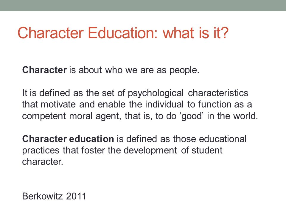 Character Education: what is it