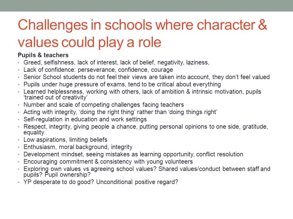 Challenges in schools where character & values could play a role