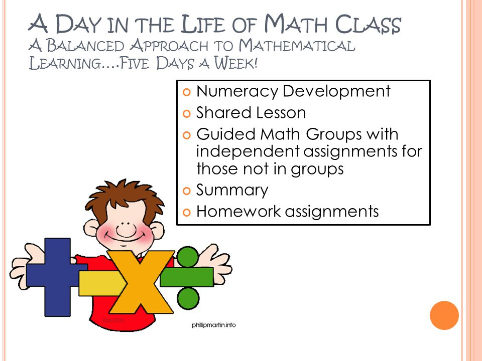 A Day in the Life of Math Class A Balanced Approach to Mathematical Learning….Five Days a Week!