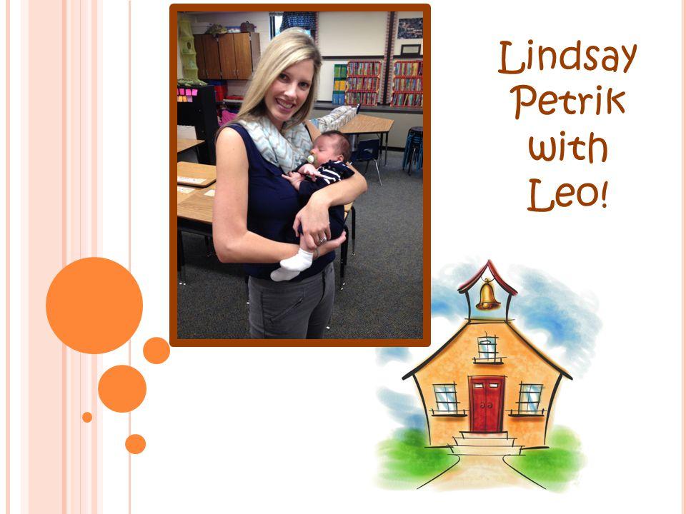 Lindsay Petrik with Leo!