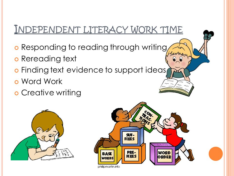 Independent literacy work time