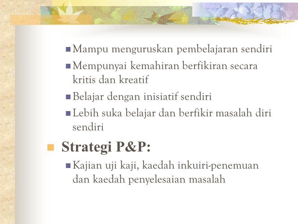 Strategi P&P: Mampu menguruskan pembelajaran sendiri