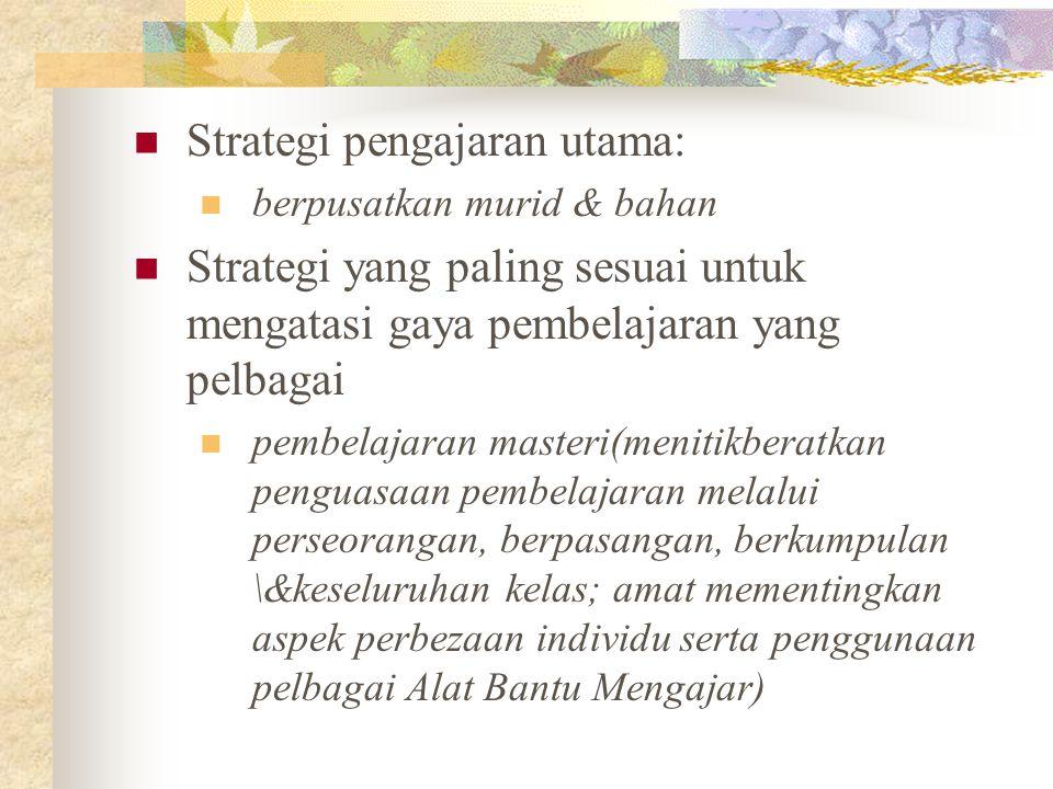 Strategi pengajaran utama: