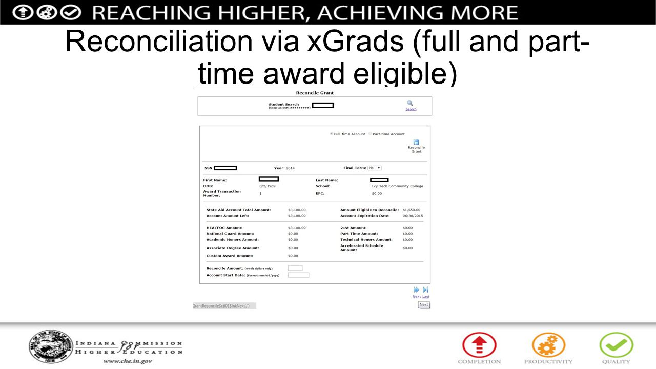 Reconciliation via xGrads (full and part-time award eligible)