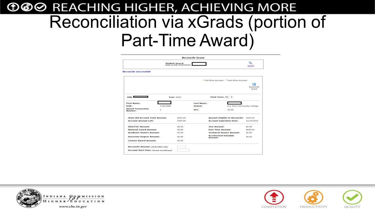 Reconciliation via xGrads (portion of Part-Time Award)