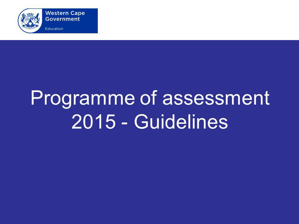 Programme of assessment 2015 - Guidelines