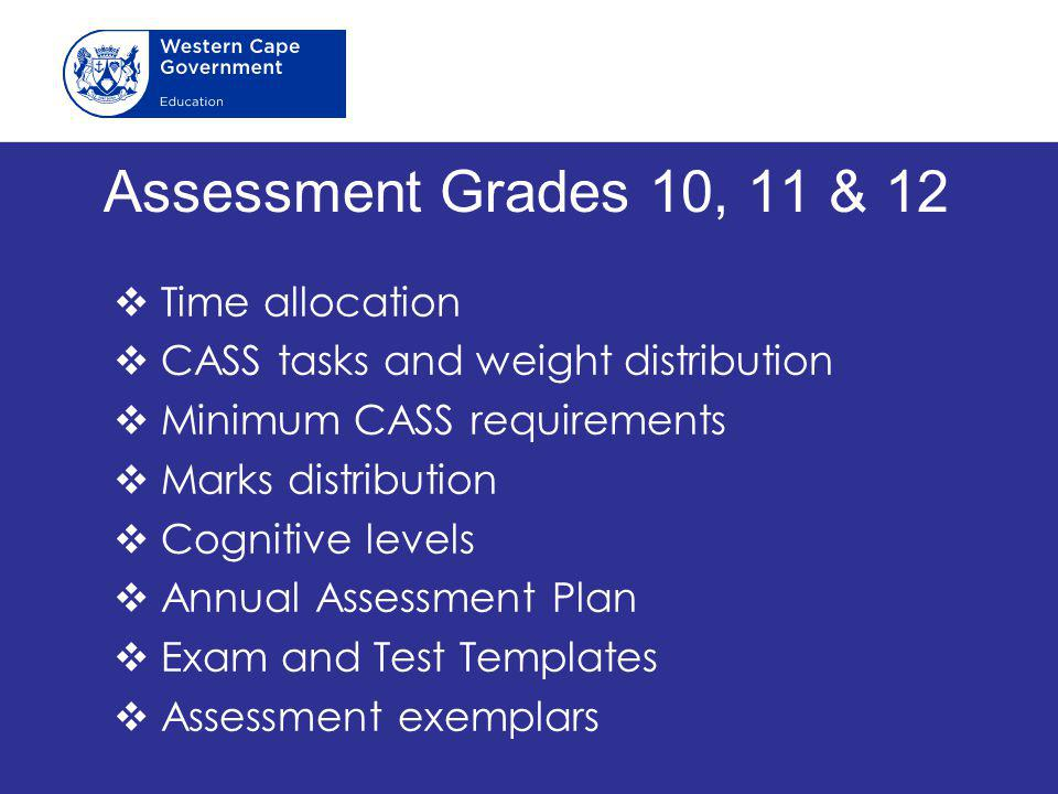 Assessment Grades 10, 11 & 12 Time allocation