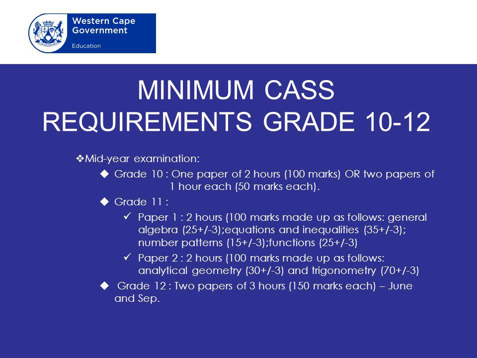 MINIMUM CASS REQUIREMENTS GRADE 10-12