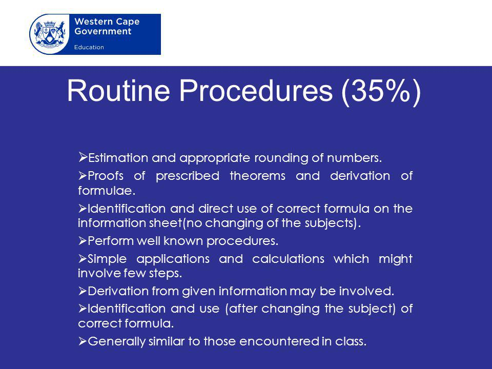 Routine Procedures (35%)