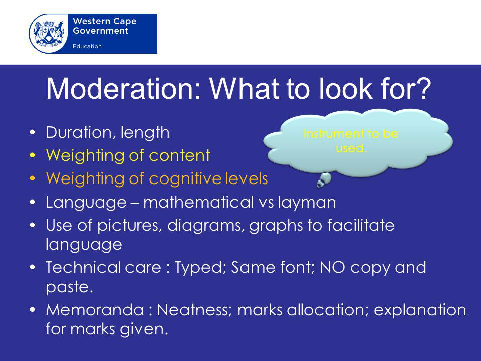Moderation: What to look for
