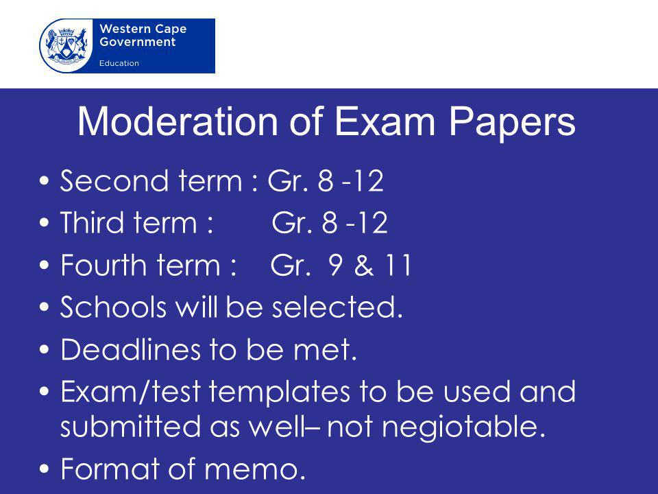 Moderation of Exam Papers