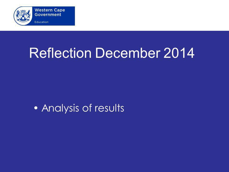 Reflection December 2014 Analysis of results