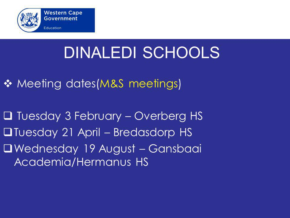 DINALEDI SCHOOLS Meeting dates(M&S meetings)