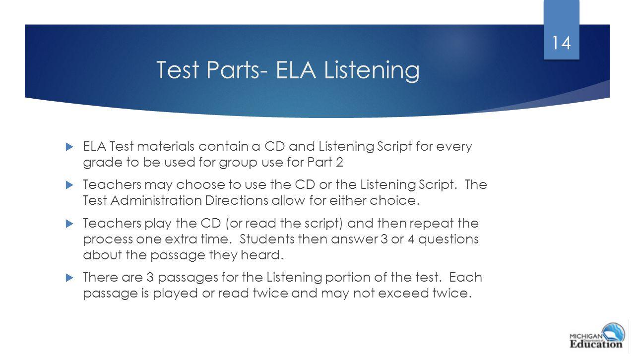 Test Parts- ELA Listening