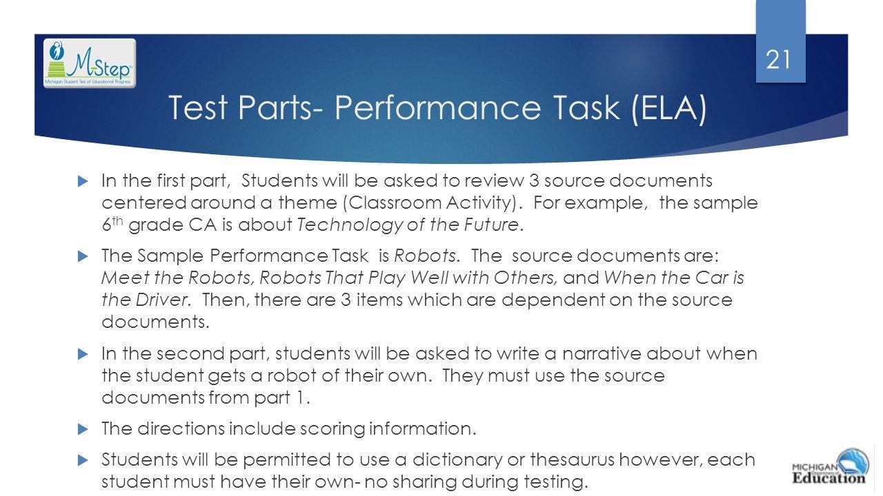 Test Parts- Performance Task (ELA)