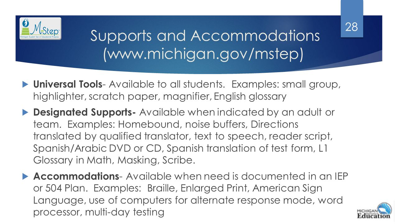 Supports and Accommodations (www.michigan.gov/mstep)