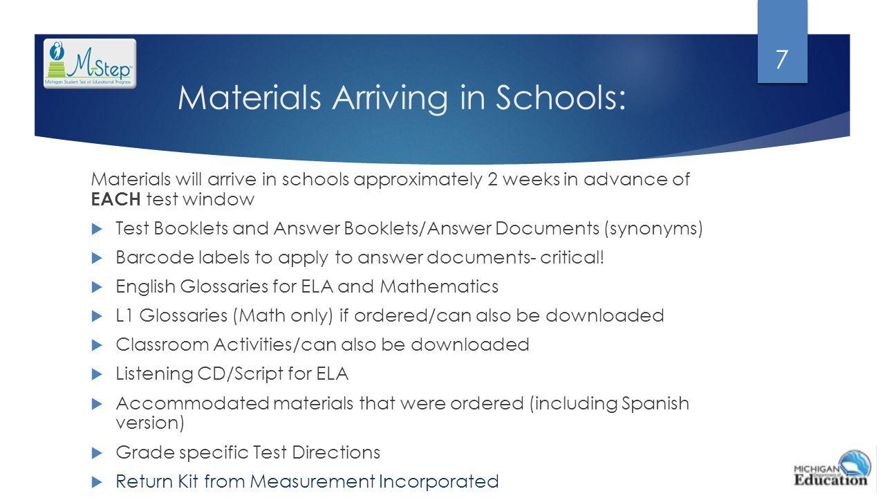 Materials Arriving in Schools: