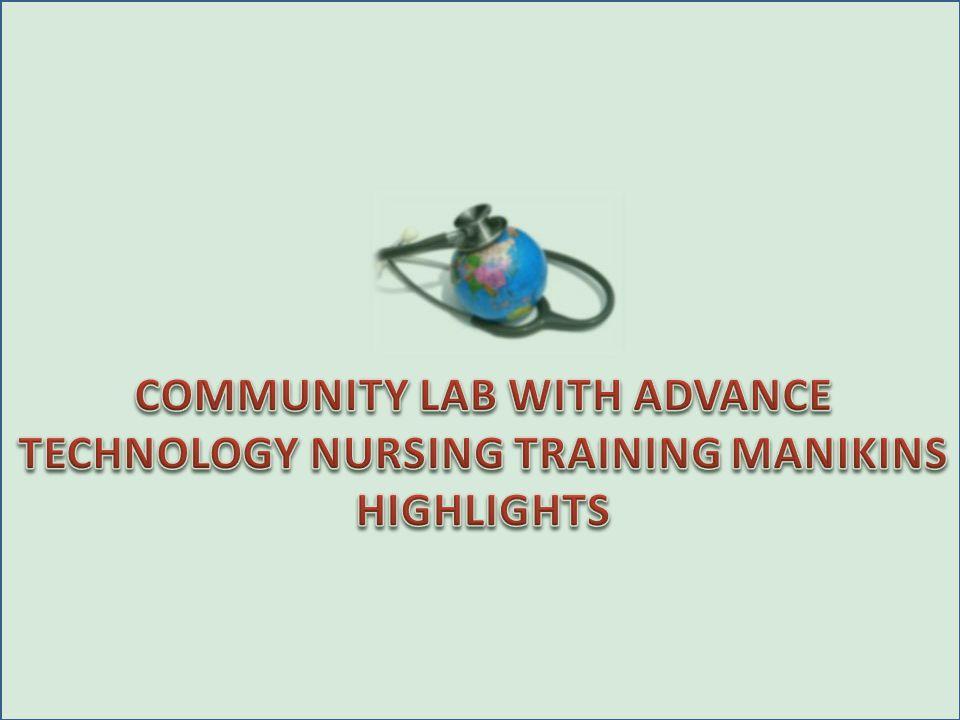 COMMUNITY LAB WITH ADVANCE TECHNOLOGY NURSING TRAINING MANIKINS