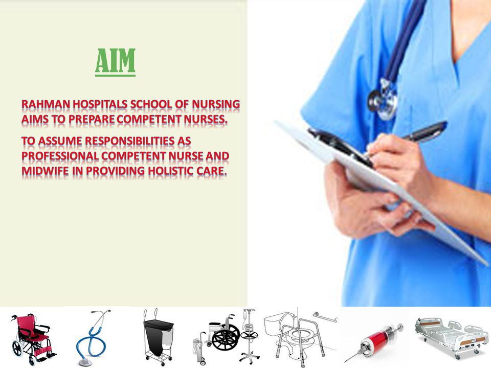 AIM Rahman hospitals school OF Nursing aims to prepare competent nurses.