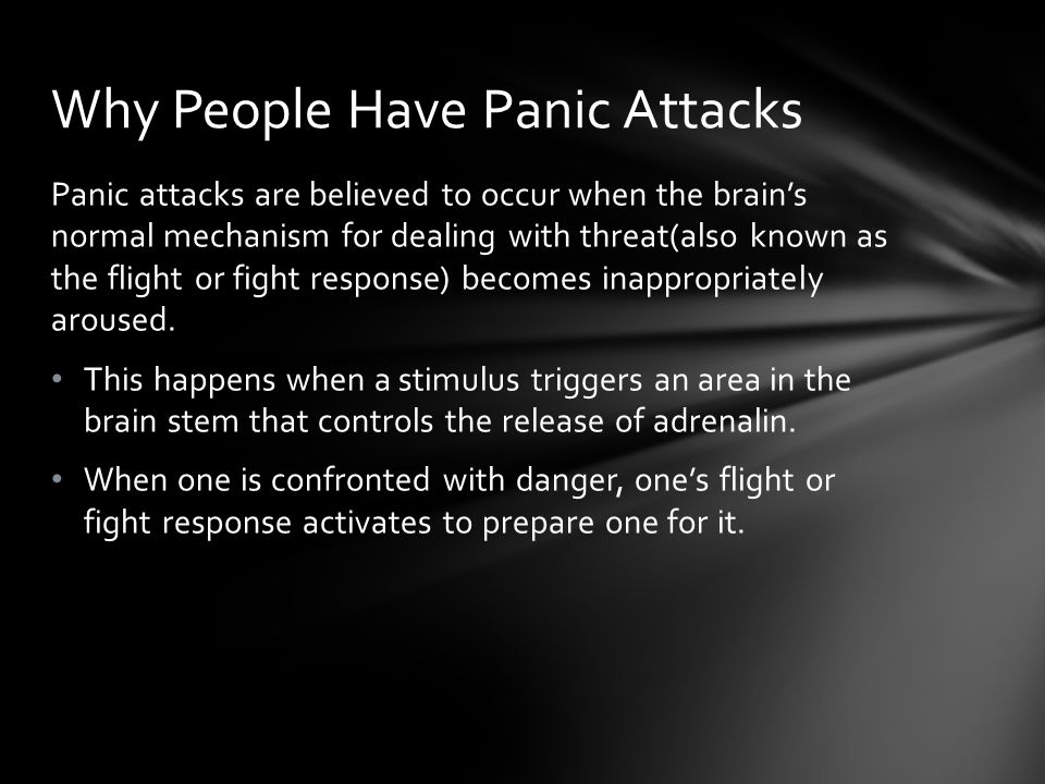 Why People Have Panic Attacks