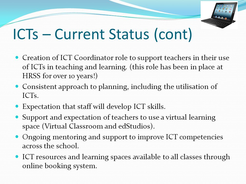 ICTs – Current Status (cont)