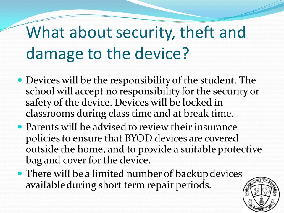 What about security, theft and damage to the device