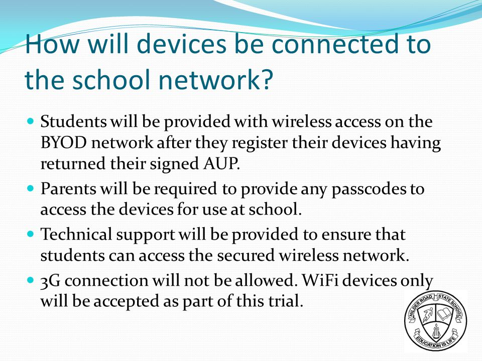 How will devices be connected to the school network