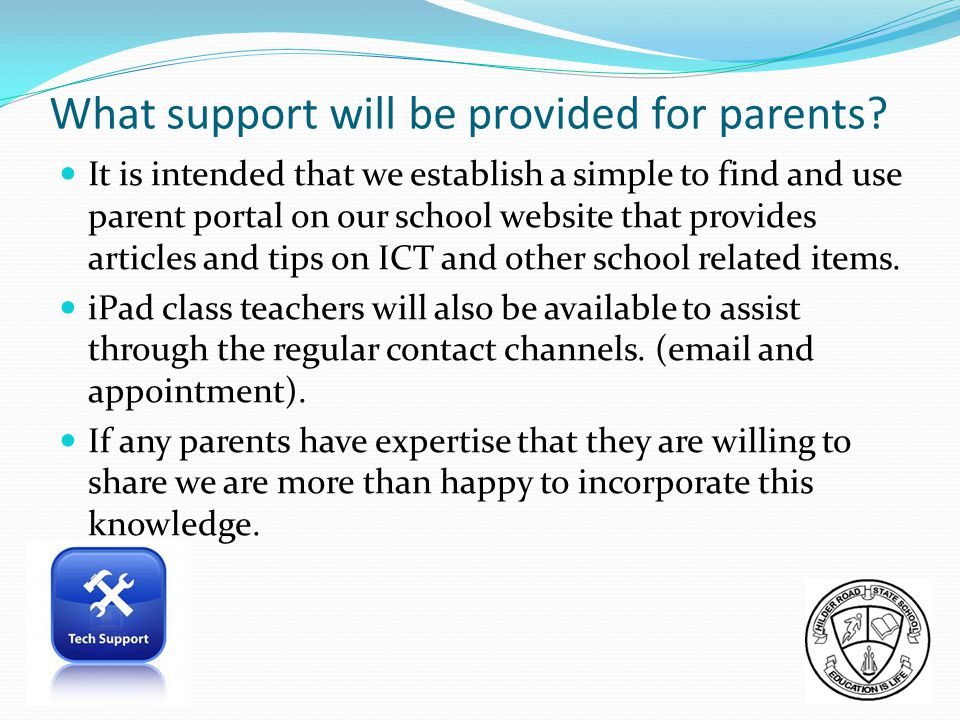 What support will be provided for parents