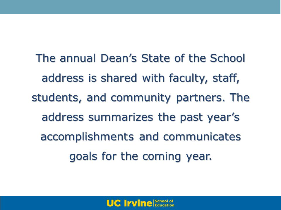 The annual Dean's State of the School address is shared with faculty, staff, students, and community partners.