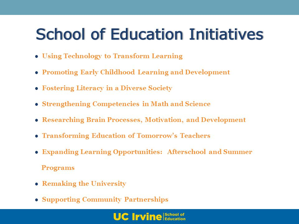 School of Education Initiatives