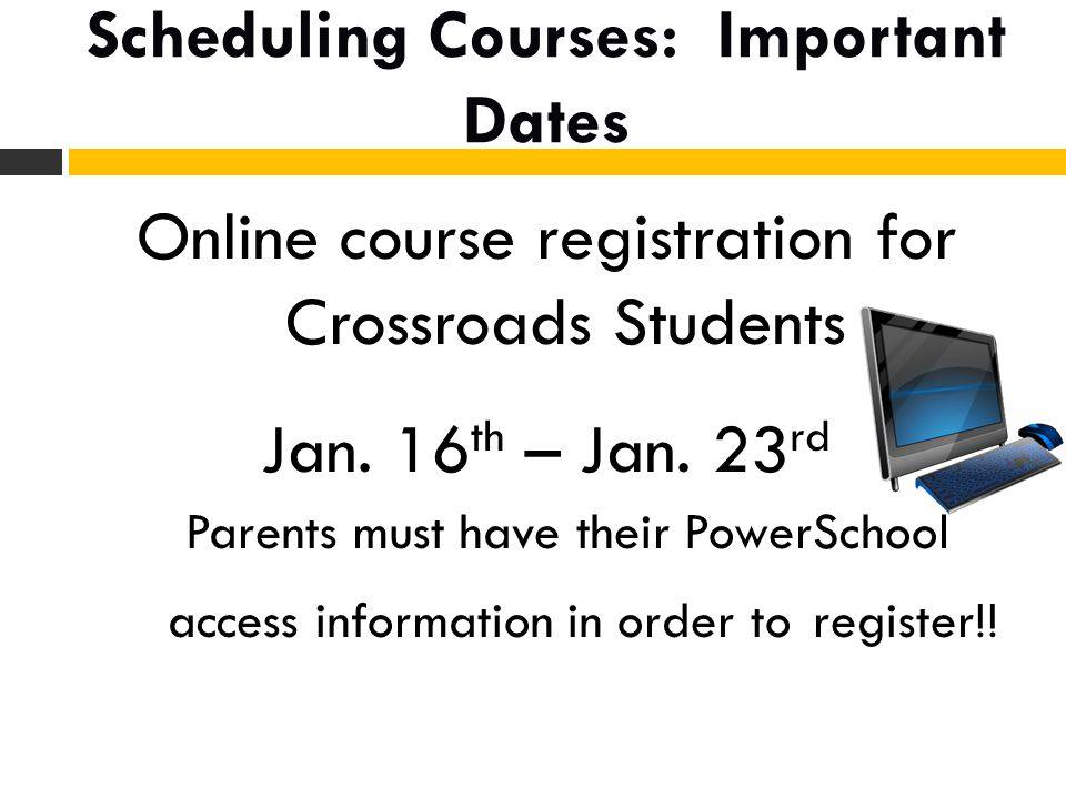 Scheduling Courses: Important Dates