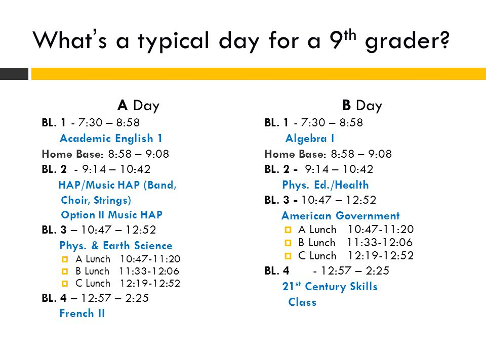 What's a typical day for a 9th grader