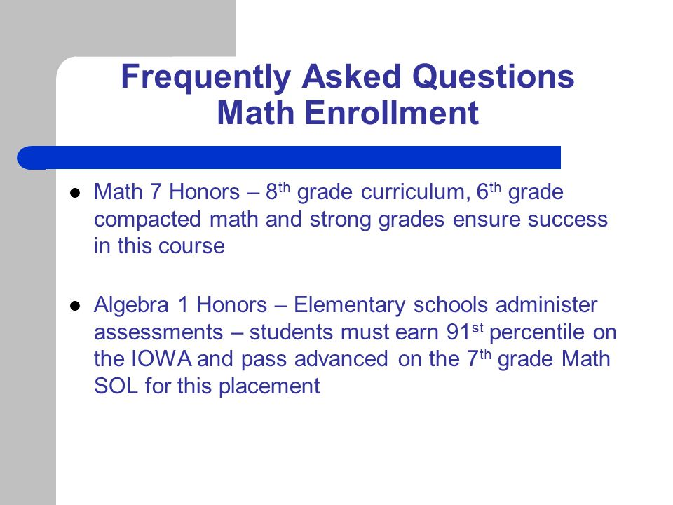 Frequently Asked Questions Math Enrollment