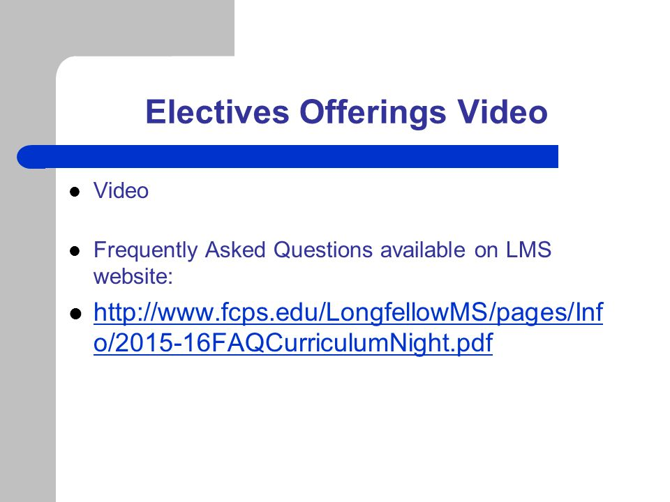 Electives Offerings Video