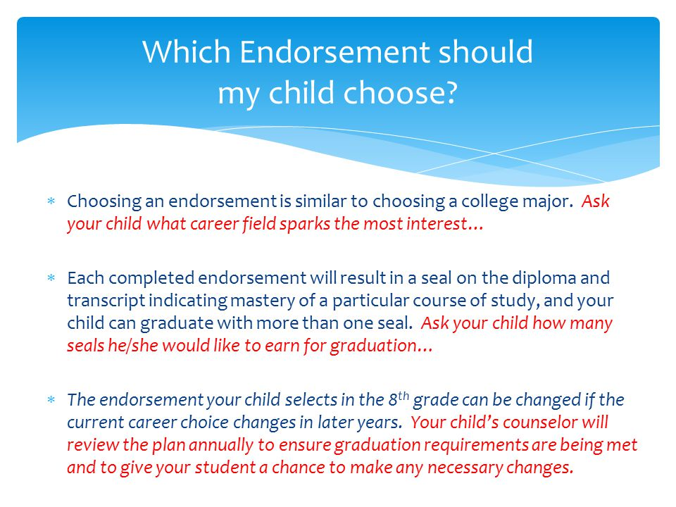Which Endorsement should my child choose
