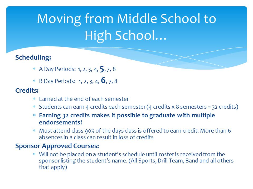 Moving from Middle School to High School…