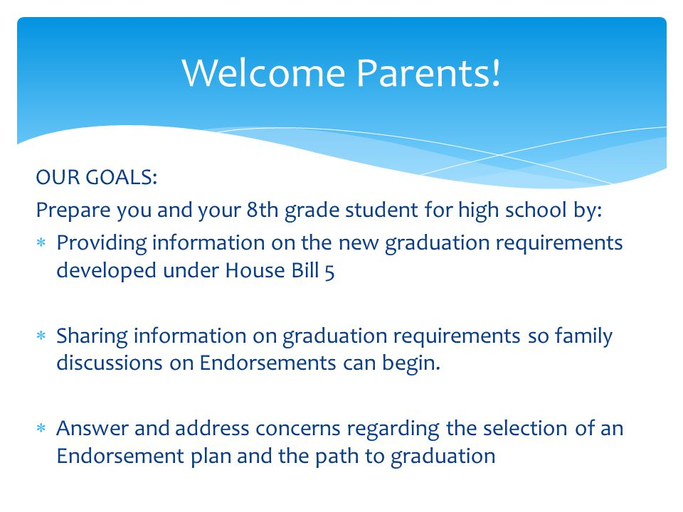 Welcome Parents! OUR GOALS: