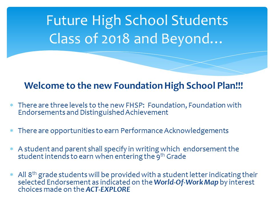 Future High School Students Class of 2018 and Beyond…