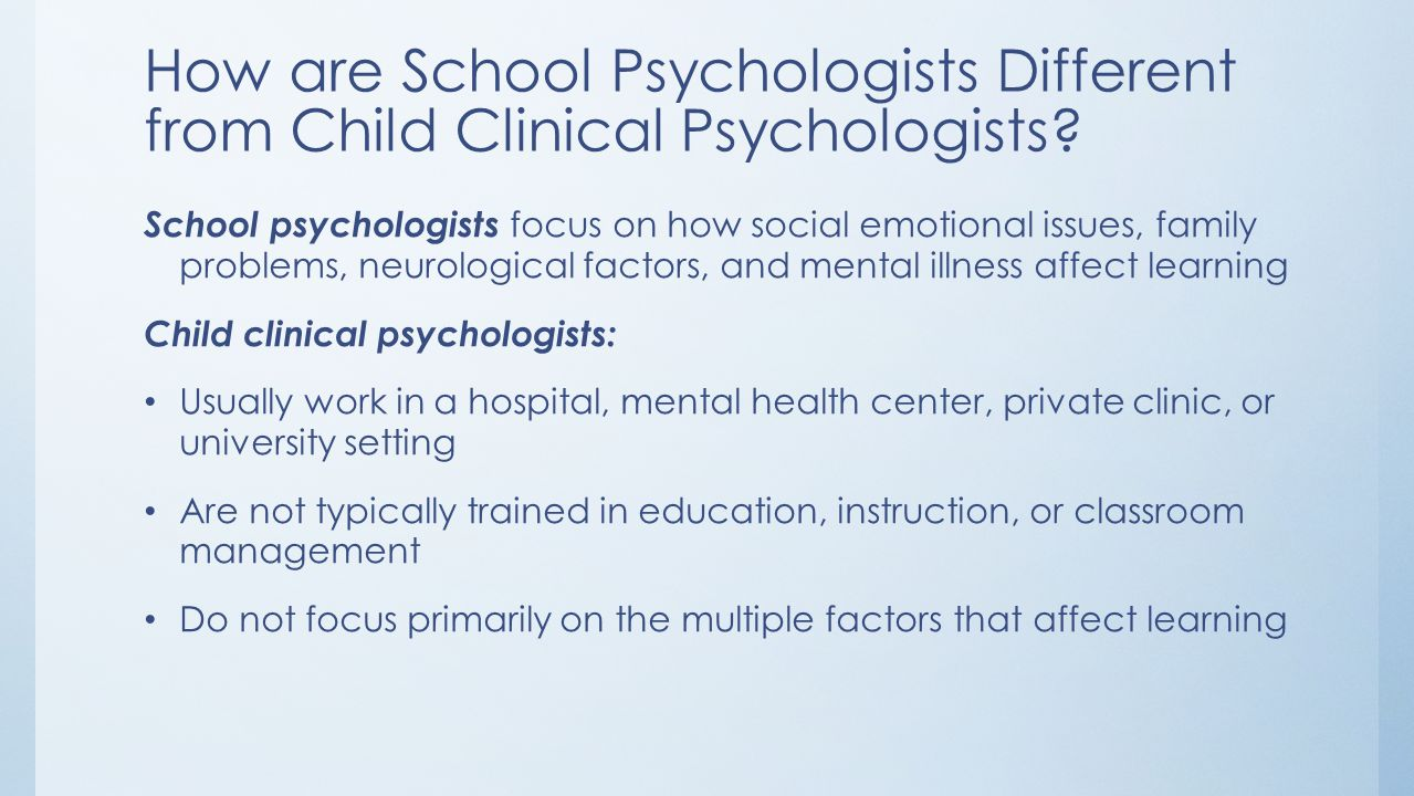 How are School Psychologists Different from Child Clinical Psychologists